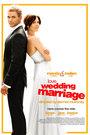 《爱情,婚礼,婚姻》海报