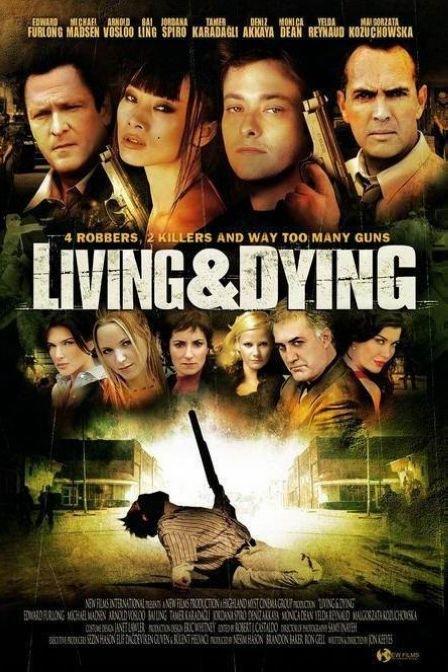 生死战书/生与死 Living & Dying/Living and Dying
