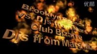 电音舞曲Brooklyn Bounce vs Djs from Mars Club Bizarre