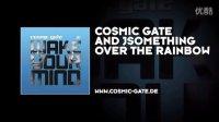 [takki]Cosmic Gate, JSomething - Over The Rainbow