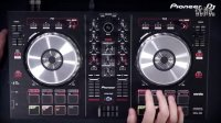 【Dj电音吧】DDJ-SB Mixing House Tutorial