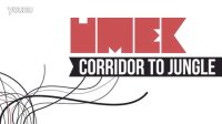 UMEK - Corridor To Jungle [Agile]  Coming Soon