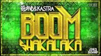 BL3ND & Kastra - Boom shakalaka